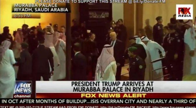 Впервые: Fox News освещает визит Д.Трампа в Королевство, транслируя саудийское телевидение